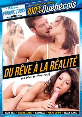 Du Reve A La Realite porno DVD